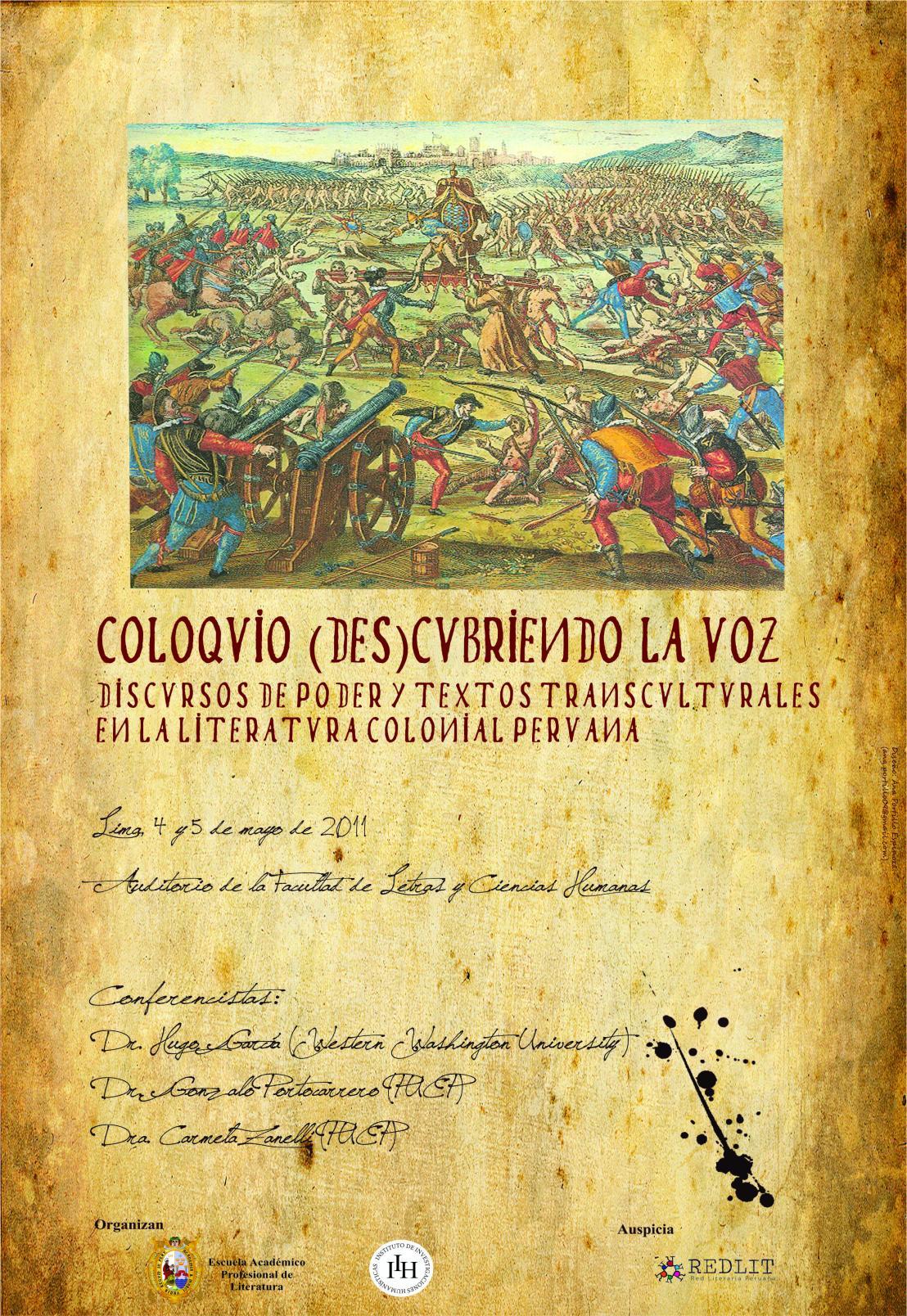 Programa del Coloquio (Des)cubriendo la voz: Discursos de poder y textos transculturales en la literatura colonialperuana