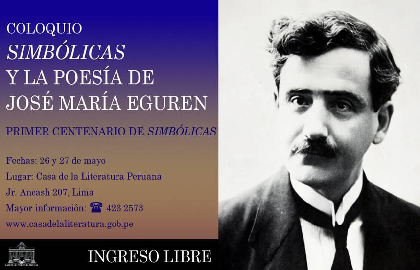 """Coloquio Nacional """"Simbólicas y la poesía de José MaríaEguren"""""""