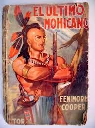 El último mohicano, de Fenimore Cooper
